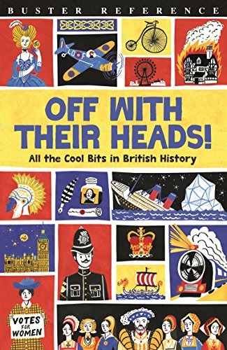 Off With Their Heads! (Buster Reference) von Michael O'Mara Books Ltd