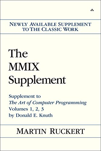 The MMIX Supplement: Supplement to the Art of Computer Programming Volumes 1, 2, 3 by Donald E. Knuth von Addison Wesley
