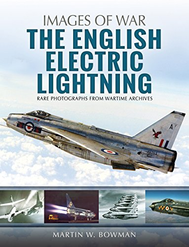 The English Electric Lightning (Images of War) von Pen & Sword Books Ltd