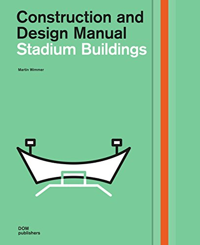 Stadium Buildings: Construction and Design Manual von DOM Publishers