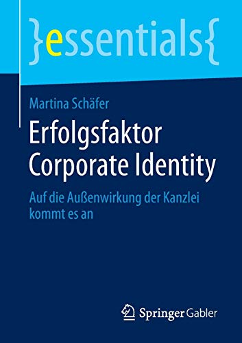 Erfolgsfaktor Corporate Identity (essentials)