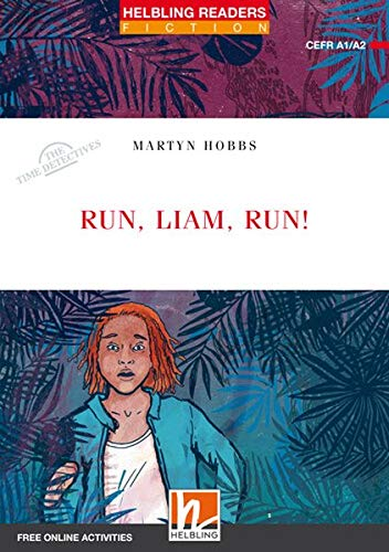 Run, Liam, run!, Class Set: Helbling Readers Red Series / Level 2 (A1/A2) (Helbling Readers Fiction)