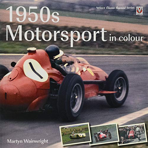 1950s Motorsport in Colour (Classic Reprint) von Veloce Publishing Ltd