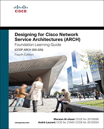 Al-Shawi, M: Designing for Cisco Network Service Architectur (Foundation Learning Guide) von Cisco Systems
