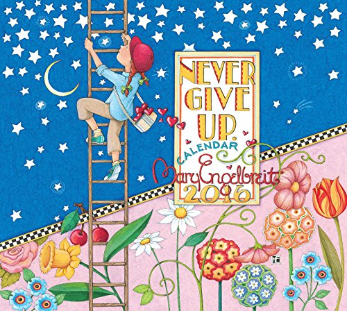 Mary Engelbreit 2016 Deluxe Wall Calendar: Never Give Up von 2016 Calendars