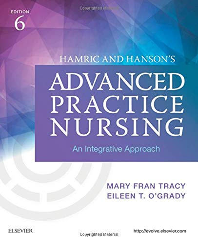 Hamric and Hanson's Advanced Practice Nursing: An Integrative Approach von Elsevier LTD, Oxford