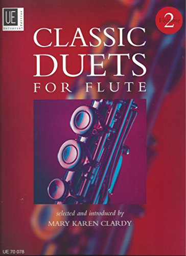 Classic Duets for Flute. Für 2 Flöten. Spielpartitur. Winner of the National Flute Association Music Award 2006: Ein Querschnitt aus dem Duett-Repertoire des 17. bis 19. Jahrhunderts von Universal Edition