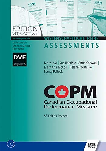COPM 5th Edition: Canadian Occupational Performance Measure (Edition Vita Activa) von Schulz-Kirchner
