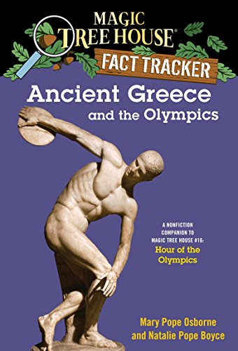 Ancient Greece and the Olympics: A Nonfiction Companion to Magic Tree House #16: Hour of the Olympics (Magic Tree House (R) Fact Tracker, Band 10) von Random House Books for Young Readers