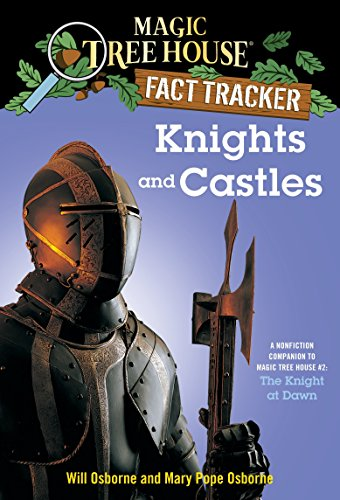 Knights and Castles: A Nonfiction Companion to Magic Tree House #2: The Knight at Dawn (Magic Tree House (R) Fact Tracker, Band 2) von Random House Books for Young Readers