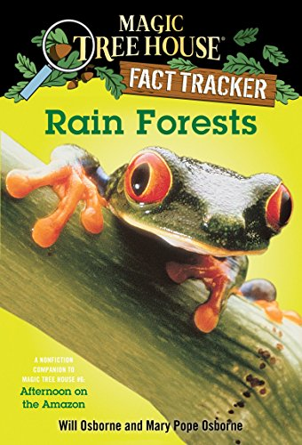 Rain Forests: A Nonfiction Companion to Magic Tree House #6: Afternoon on the Amazon: A Nonfiction Companion to Afternoon on the Amazon (Magic Tree House (R) Fact Tracker, Band 5) von Random House Books for Young Readers