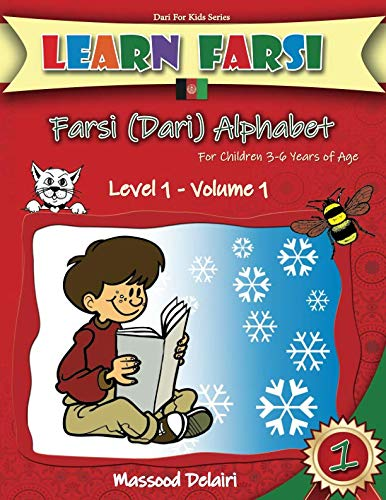 Learn Farsi: Farsi (Dari) Alphabet - for children 3-6 years of age (Dari for Kids, Band 1) von Independently published