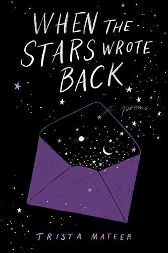 When the Stars Wrote Back: Poems von Random House Books for Young Readers
