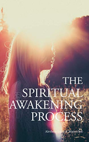 The Spiritual Awakening Process von Independently published