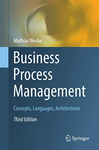 Business Process Management: Concepts, Languages, Architectures von Springer
