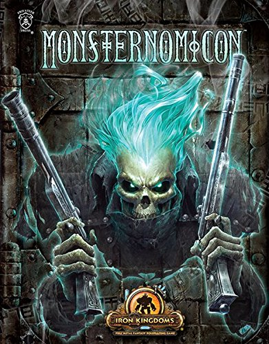 Monsternomicon: Iron Kingdoms Monsterhandbuch (Iron Kingdoms: Das Rollenspiel zu Warmachine)