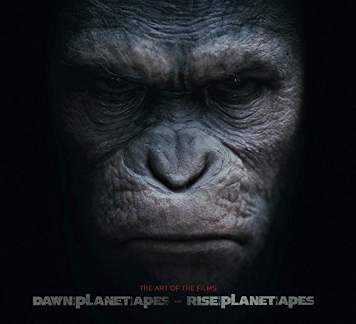 Dawn of Planet of the Apes and Rise of the Planet of the Apes: The Art of the Films von Titan Books
