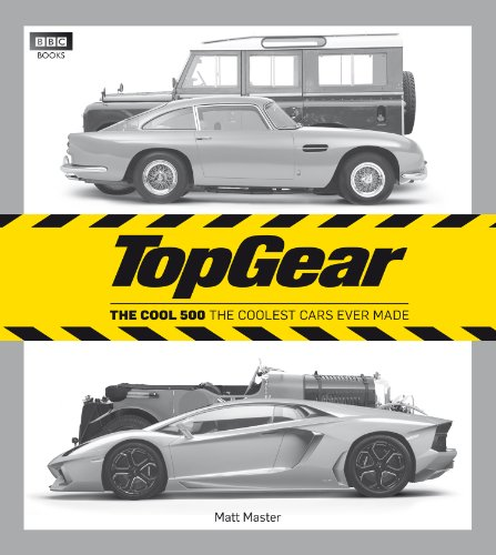 Top Gear: The Cool 500: The coolest cars ever made (Top Gear (Hardcover)) von BBC Books