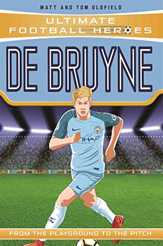 De Bruyne - Collect Them All! (Ultimate Football Heroes) von John Blake Publishing Ltd