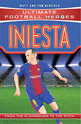 Iniesta (Ultimate Football Heroes) - Collect Them All!: FC Barcelona von John Blake Publishing Ltd