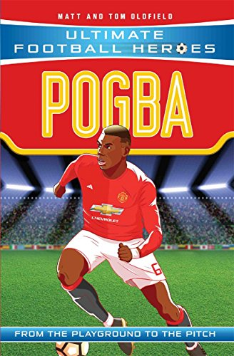 Pogba (Ultimate Football Heroes) - Collect Them All!: Manchester Unite