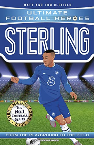 Oldfield, M: Sterling (Ultimate Football Heroes) - Collect T von John Blake Publishing Ltd