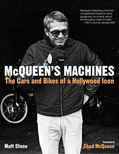 McQueen's Machines: The Cars and Bikes of a Hollywood Icon von Motorbooks International