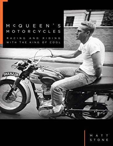 McQueen's Motorcycles: Racing and Riding with the King of Cool von Quarto Publishing Group; Motorbooks