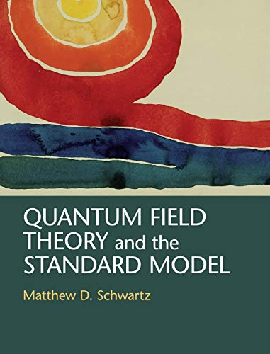 Quantum Field Theory and the Standard Model von Cambridge University Pr.