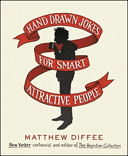 Hand Drawn Jokes for Smart Attractive People von Scribner Book Company