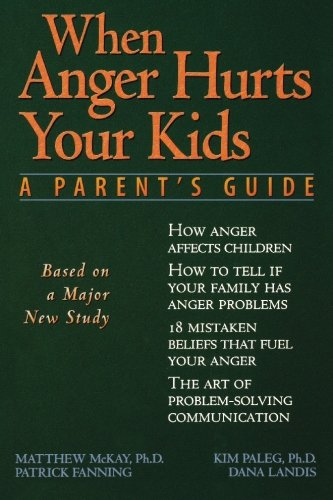 When Anger Hurts Your Kids: Changes in Women's Health After 35: A Parent's Guide von NEW HARBINGER PUBN
