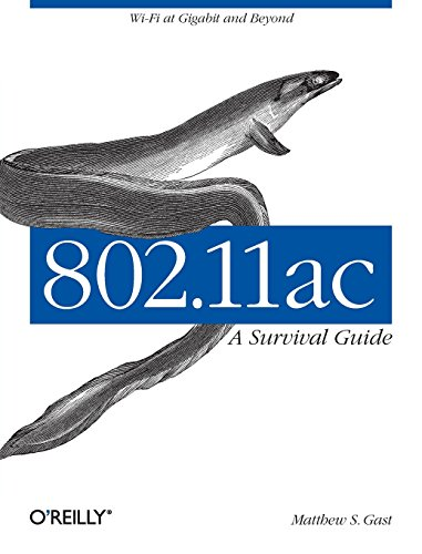 802.11ac: A Survival Guide von O'Reilly and Associates