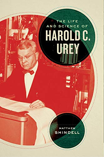 The Life and Science of Harold C. Urey (Synthesis)