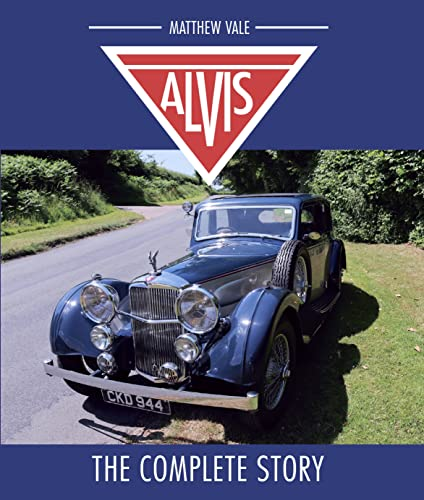 Alvis: The Complete Story von The Crowood Press Ltd