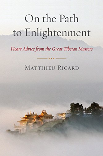 On the Path to Enlightenment: Heart Advice from the Great Tibetan Masters von Shambhala