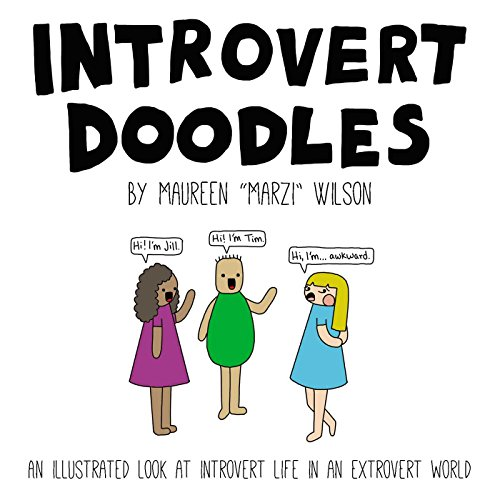 Introvert Doodles: An Illustrated Look at Introvert Life in an Extrovert World von Adams Media