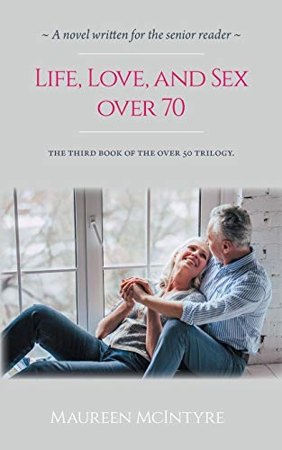 Life, Love, and Sex over 70 von Tellwell Talent