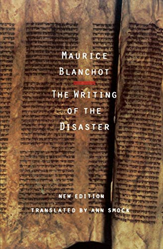 The Writing of the Disaster von University of Nebraska Press
