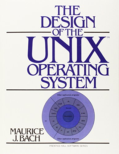 The Design of the Unix Operating System (Prentice Hall Software Series)