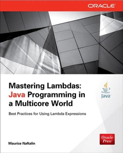 Mastering Lambdas: Java Programming in a Multicore World (Oracle Press) von McGraw-Hill Education