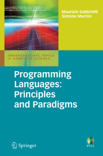 Programming Languages:Principles and Paradigms (Undergraduate Topics in Computer Science)