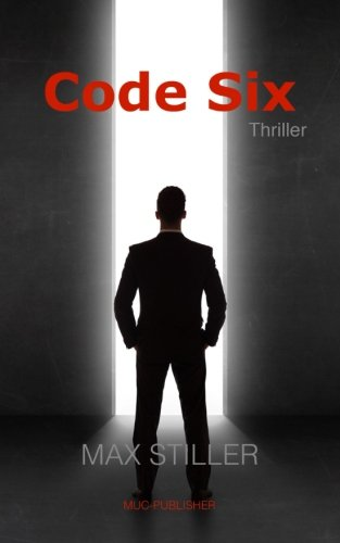 Code Six von CreateSpace Independent Publishing Platform