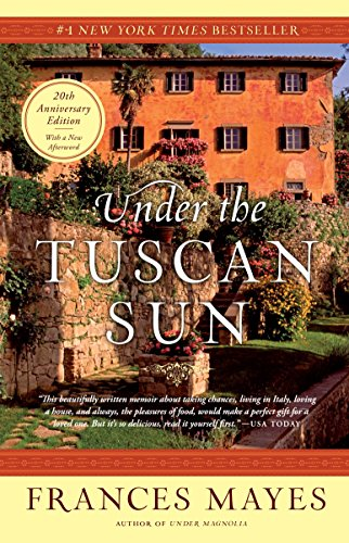 Under the Tuscan Sun: 20th-Anniversary Edition von Broadway Books