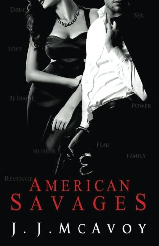 American Savages (Ruthless People, Band 3)
