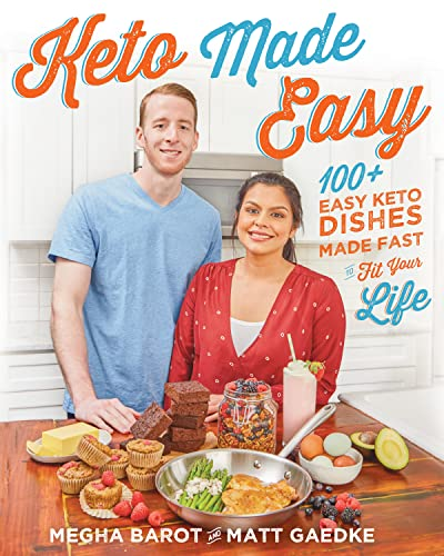 Keto Made Easy: 100+ Easy Keto Dishes Made Fast to Fit Your Life von Victory Belt Publishing