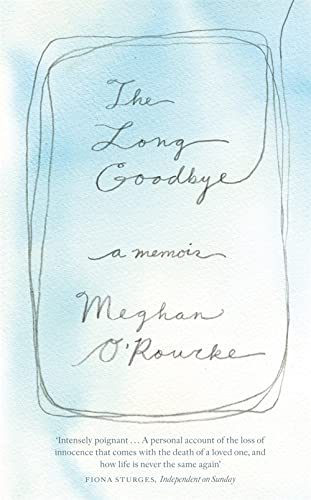 The Long Goodbye: A Memoir von Virago