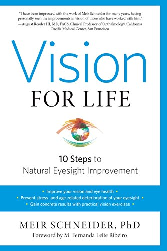 Vision for Life, Revised Edition: Ten Steps to Natural Eyesight Improvement von North Atlantic Books