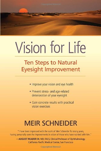 Vision for Life: Ten Steps to Natural Eyesight Improvement von North Atlantic Books