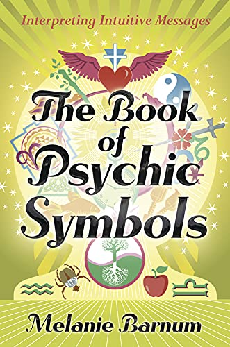 The Book of Psychic Symbols: Interpreting Intuitive Messages von LLEWELLYN PUB