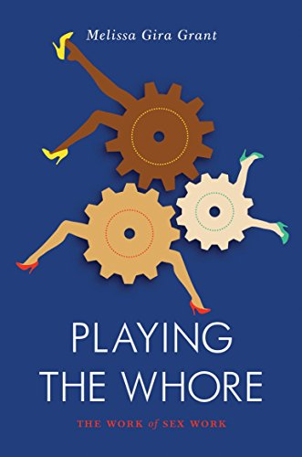 Playing the Whore: The Work of Sex Work (Jacobin) von Verso